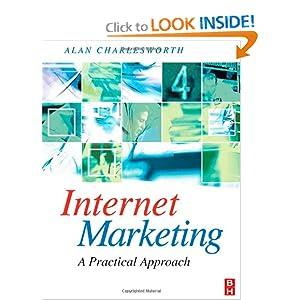 Internet Marketing: a practical approach