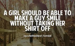 Cute Things To Make A Girl Smile Quotes Quotations Sayings 2019