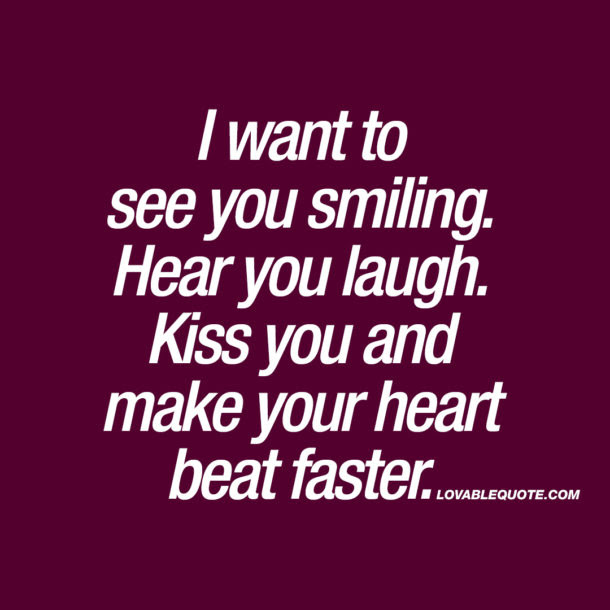 When I See You Smile Quotes Superb Images E Of The Happiest Moments