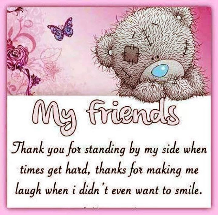 My Friends Thank You For Being By My Side Pictures Photos And