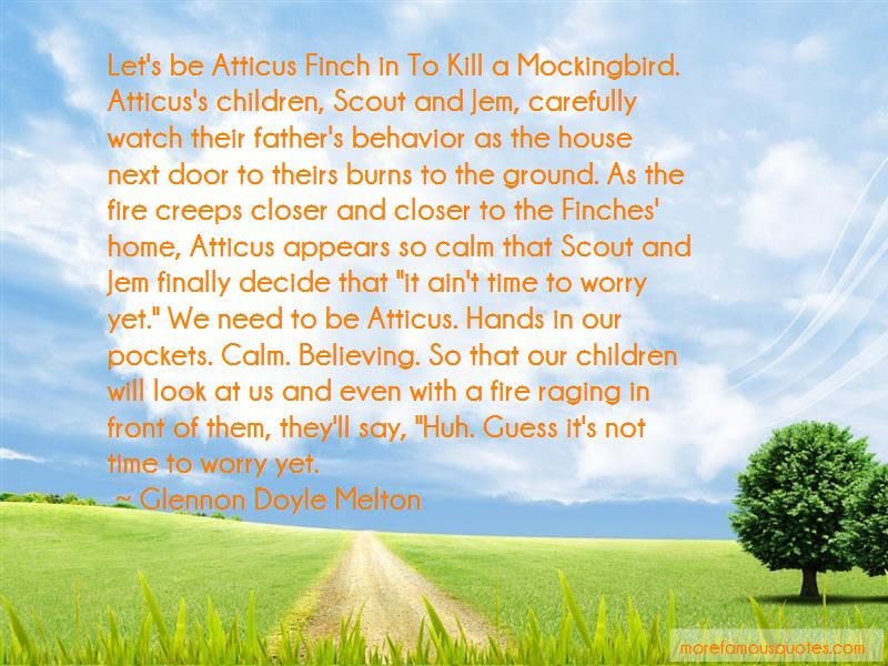 Quotes About Scout In To Kill A Mockingbird Top 4 Scout In To Kill