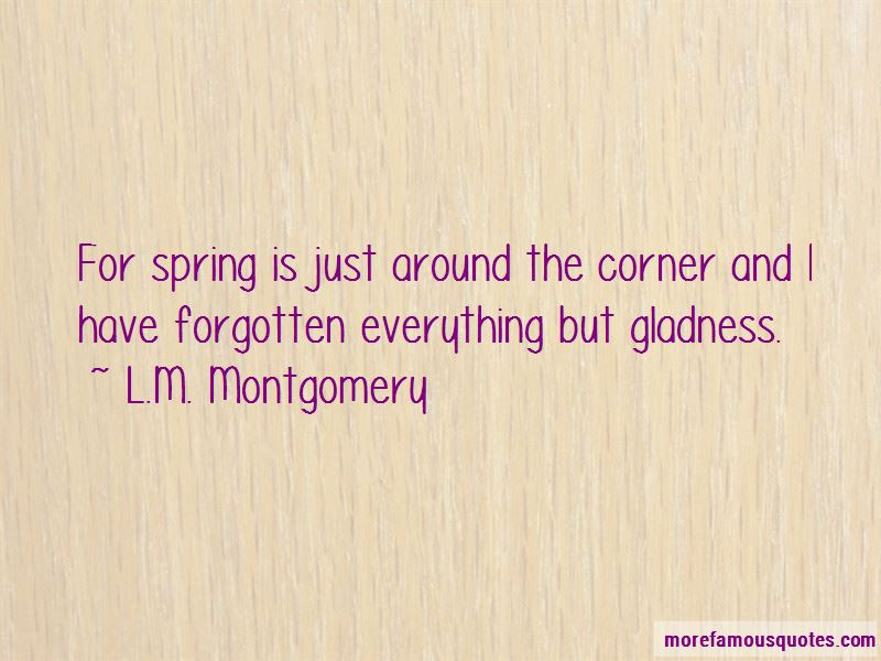 Spring Around The Corner Quotes Top 3 Quotes About Spring Around