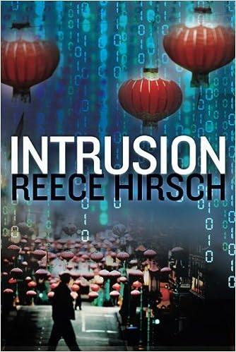 Intrusion by Reece Hirsch