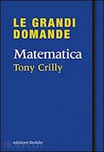 50 Grandi Idee Di Matematica - Crilly Tony - Dedalo ...