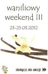 Waniliowy Weekend III