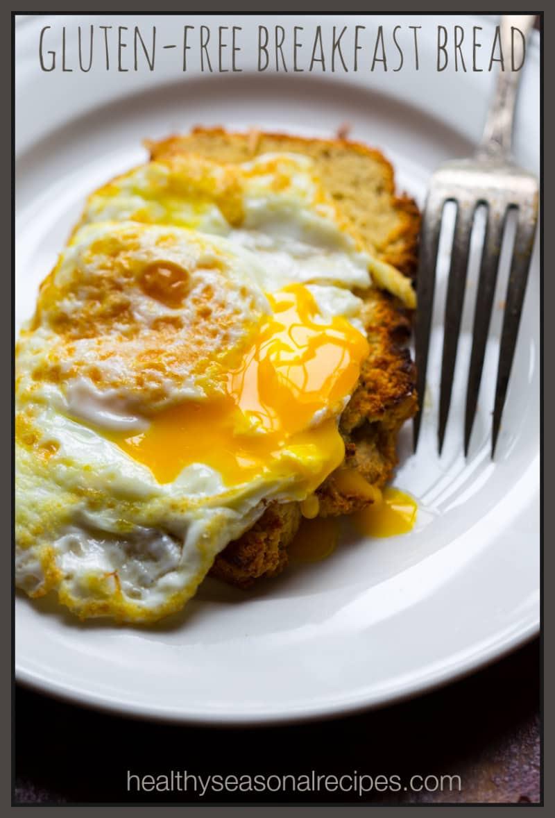 gluten free breakfast bread - Healthy Seasonal Recipes
