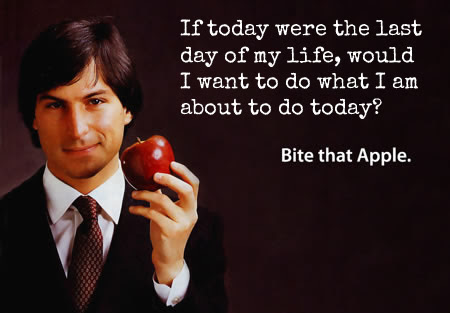 Steve Jobs Quote About Today Life Last Day End Of The World Death Cq