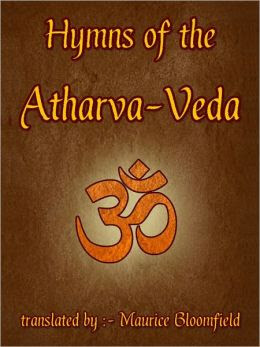 40 Important Quotations From The Atharva Veda