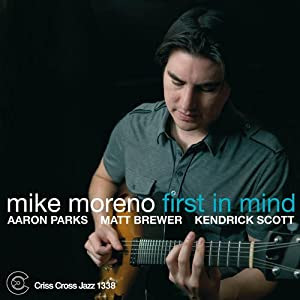 Mike Moreno- First In Mind cover