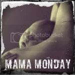 MAMAMONDAY