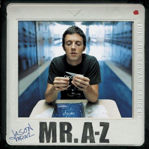 Mr A to Z - Jason Mraz