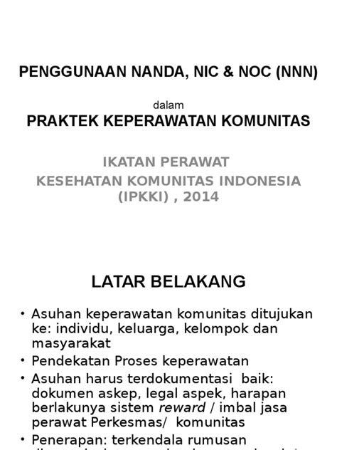 Penggunaan Nanda, Nic & Noc (Nnn) Praktek Keperawatan
