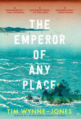 Title: The Emperor of Any Place, Author: Tim Wynne-Jones