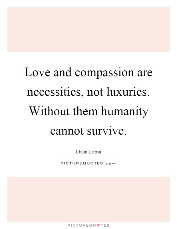 Compassion Love Quotes Sayings Compassion Love Picture Quotes