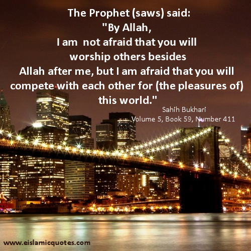 Hadith Dont Compete For The Pleasures Of This World Islamic