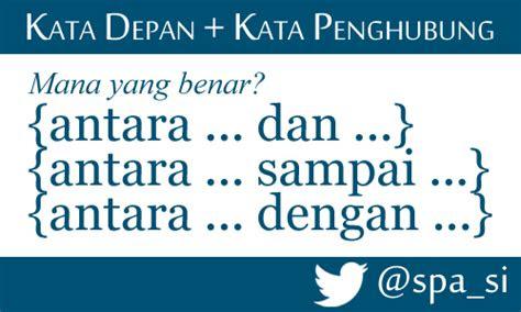 materi kuliah bahasa indonesia kata depan antara
