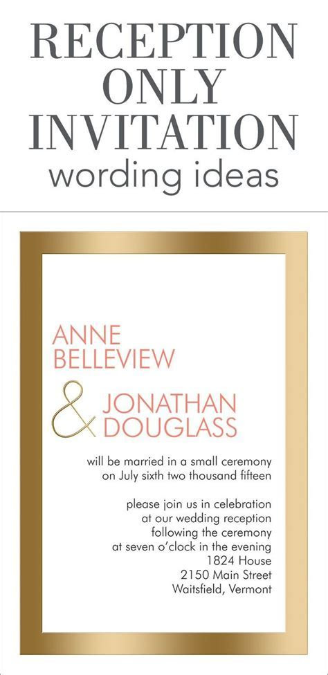 Reception Only Invitation Wording   Wedding Help & Tips