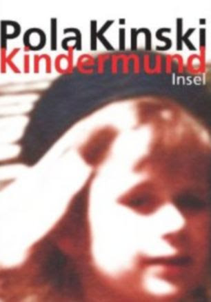 Pola Kinski Klaus Kinski Kindermund book cover