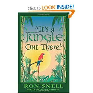 It's a Jungle Out There!: Book One of the Rani Adventures