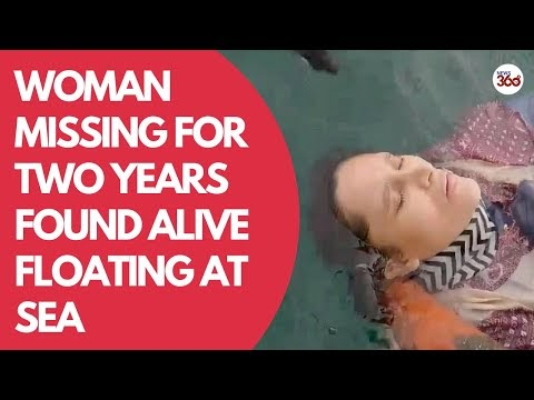 Mystery as woman missing for two years found alive floating at sea by ba...