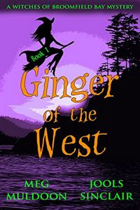 Ginger of the West by Meg Muldoon and Jools Sinclair