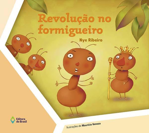 REVOLUÇÃO NO FORMIGUEIRO (NOVA EDIÇÃO)
