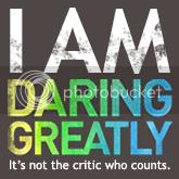 I Am Daring Greatly