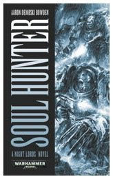 Soul Hunter (Warhammer 40,000 Novels)