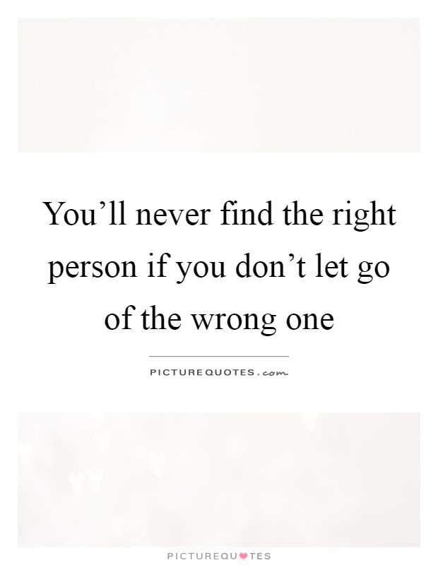 The Right Person Quotes Sayings The Right Person Picture Quotes