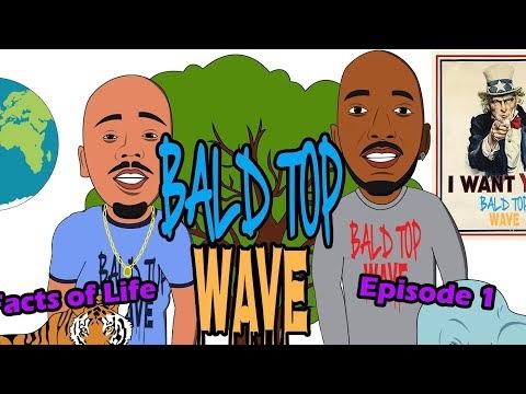 BaldTopWave ToonCast Show Nature Is Life Full Episode