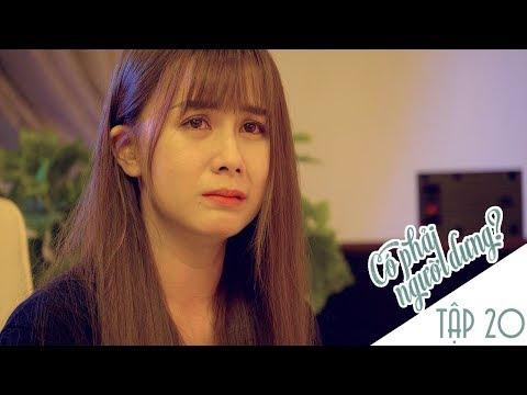 Có Phải Người Dưng ? - TẬP 20 - Phim Sinh Viên | Đậu Phộng TV