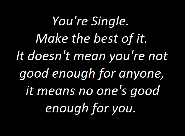 Single Funny Quotes Funny Quotes