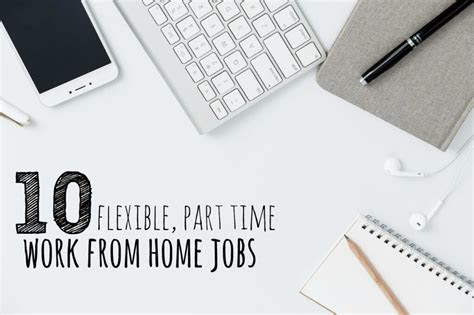flexible part time work  home jobs single moms