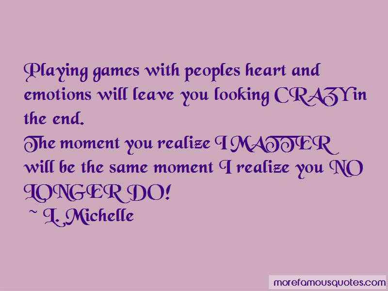 Playing Games With Emotions Quotes Top 1 Quotes About Playing Games