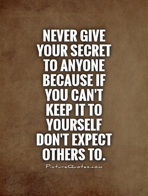 Secret Quotes Secret Sayings Secret Picture Quotes