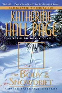 The Body in the Snowdrift by Katherine Hall Page