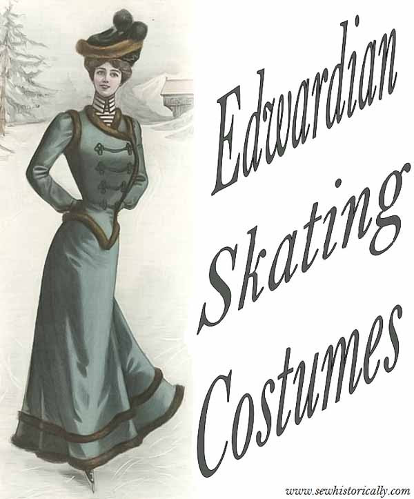 Edwardian Skating Costumes by Sew Historically