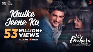 Dil Bechara- Khulke Jeene Ka Lyrics in Hindi - Sushant Singh
