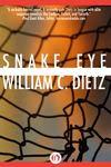 Snake Eye by William C. Dietz