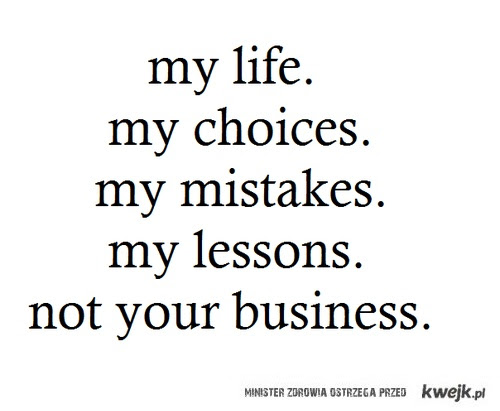 Stay Out Of My Life Quotes Life Quotes