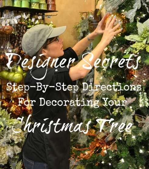 Worthing Court: Designer Secrets - step-by-step directions for how to decorate a Christmas tree
