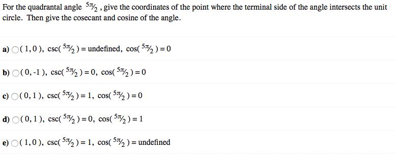 For The Quadrantal Angle 5pi/2, Give The Coordinat... | Chegg.com