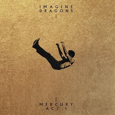 Imagine Dragons - Mercury - Act 1 (Radio Version) [MP3-320KBPS]