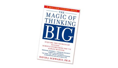 The Magic Of Thinking Big Quotes