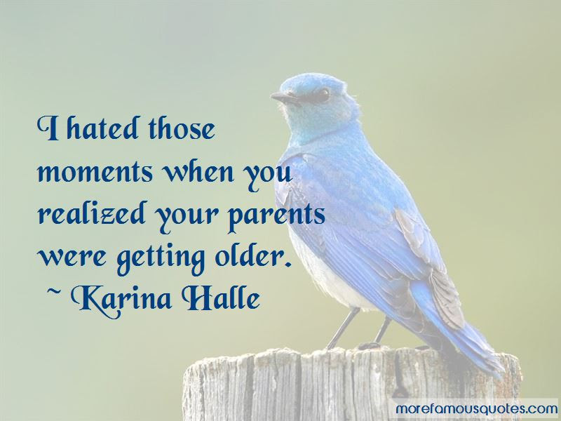 Parents Getting Older Quotes Top 4 Quotes About Parents Getting