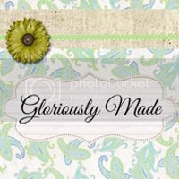 Gloriously Made