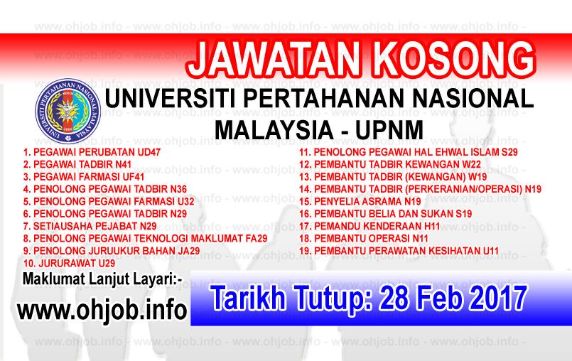 Jawatan Kosong Kerajaan Swasta Terkini Jawatan Kosong Upnm Universiti Pertahanan Nasional Malaysia 28 Februari 2017