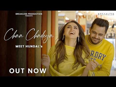Chaa Chadeya Meet Hundal New Punjabi Song Lyrics
