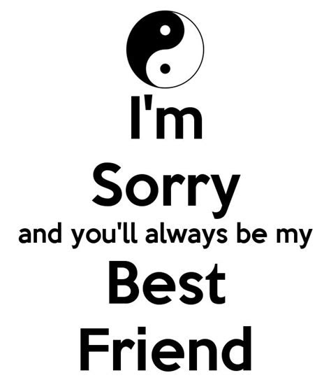Cute Sorry Quotes For Best Friends
