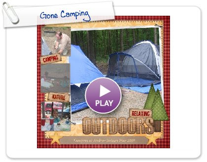 Click to play this Smilebox scrapbook: Gone Camping